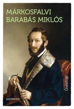 Márkosfalvi Barabás Miklós-Önéletrajz (új példány)
