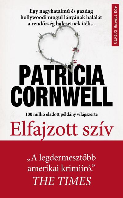 Patricia Cornwell - Elfajzott szív (új példány!)
