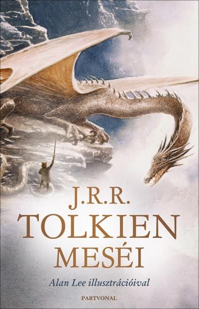 J. R. R. Tolkien - J.R.R. Tolkien meséi (új példány)