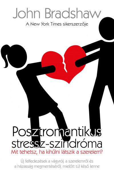 John Bradshaw - Posztromantikus stressz-szindróma (új példány)