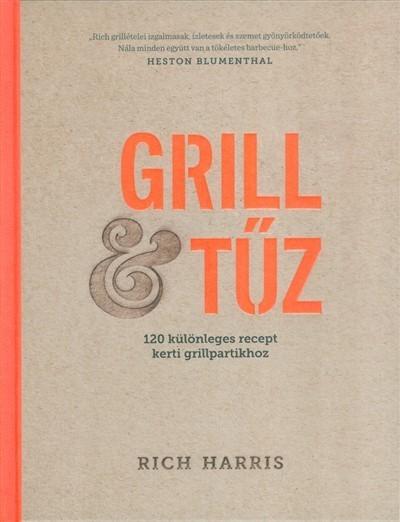 Grill & tűz (Új példány, megvásárolható, de nem kölcsönözhető!)