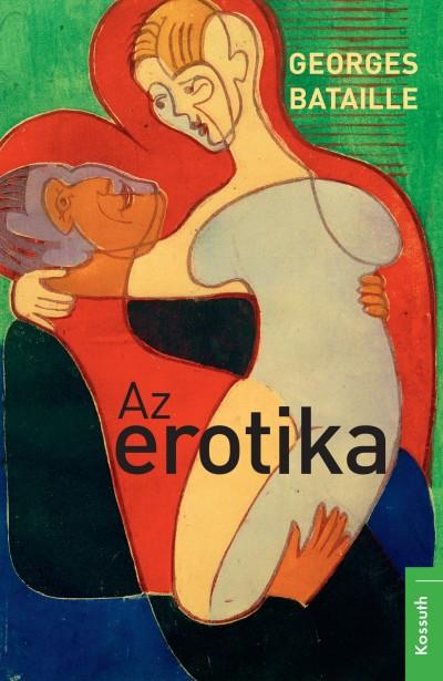 Georges Bataille - Az erotika (új példány)