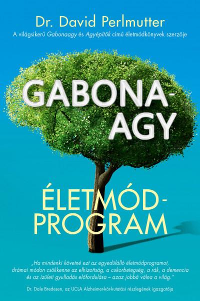 Dr. David Perlmutter - Gabonaagy - Életmódprogram (új példány)