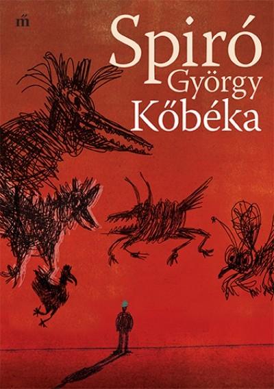 Spiró György - Kőbéka (Új példány, megvásárolható, de nem kölcsönözhető!)