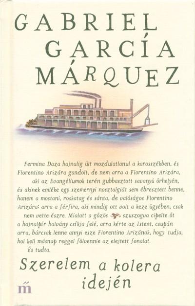 Gabriel García Márquez - Szerelem a kolera idején (Új példány, megvásárolható, de nem kölcsönözhető!)