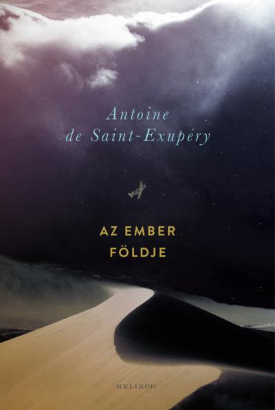 Antoine De Saint-Exupéry - Az ember földje (új példány)