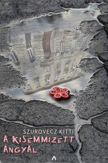 Szurovecz Kitti-A kisemmizett angyal (új példány)