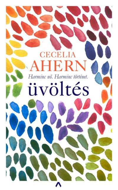 Cecelia Ahern - Üvöltés (új példány)