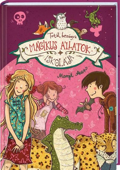 Margit Auer-Mágikus állatok iskolája 8. (Új példány, megvásárolható, de nem kölcsönözhető!)