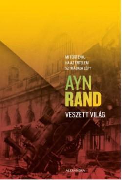 Ayn Rand-Veszett világ (új példány)