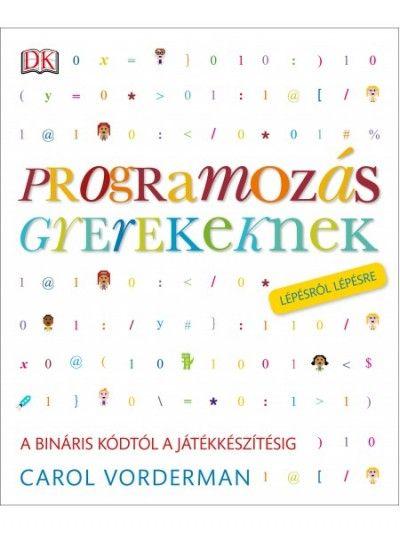 Programozás gyerekeknek (új példány)