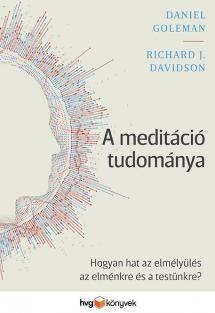 Richard J. Davidson, Daniel Goleman - A meditáció tudománya (új példány)