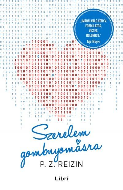 P. Z. Reizin - Szerelem gombnyomásra (új példány)