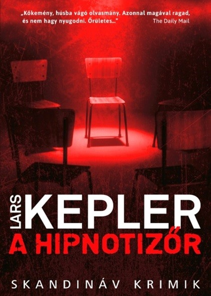 Lars Kepler - A ?hipnotizőr (új példány)