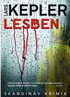 Lars Kepler-Lesben (új példány)