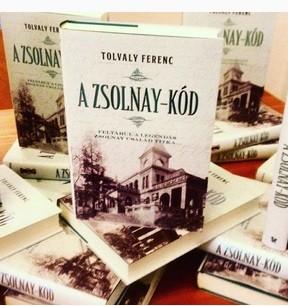 Tolvaly Ferenc- A Zsolnay-kód (új példány)