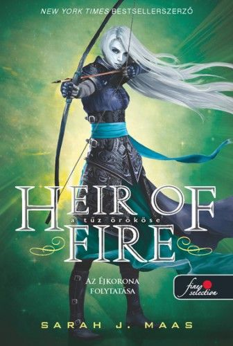 Sarah J. Maas-Heir of Fire – A tűz örököse (új példány)