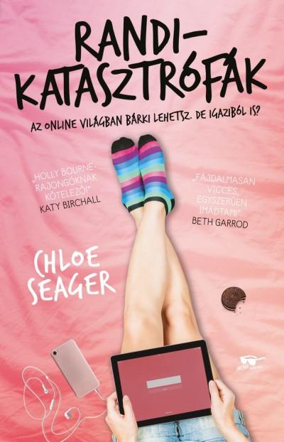 Chloe Seager - Randikatasztrófák