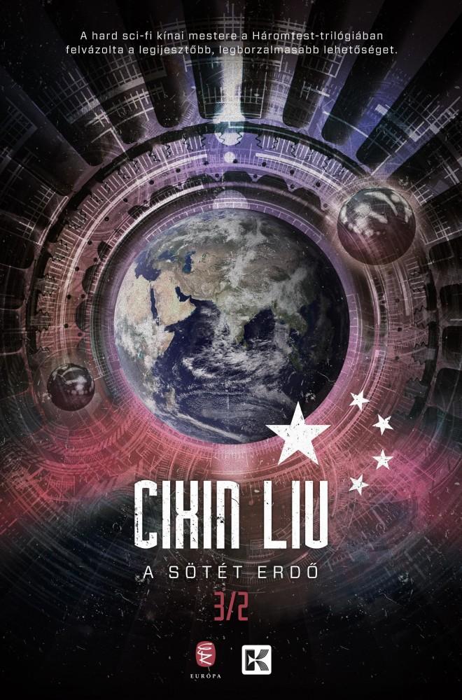 Cixin Liu - A háromtest-trilógia II. A sötét erdő (új példány)