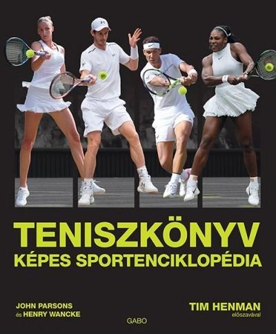 John Parsons és Henry Wancke - Teniszkönyv (új példány)
