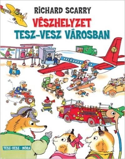 Vészhelyzet Tesz-Vesz városban (új példány)