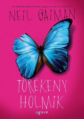 Neil Gaiman-Törékeny holmik (Új példány, megvásárolható, de nem kölcsönözhető!)