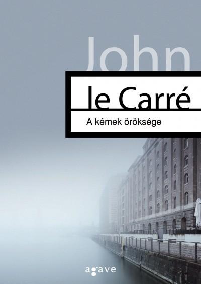 John La Carré - A kémek öröksége (Új példány, megvásárolható, de nem kölcsönözhető!)