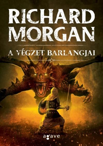 Richard Morgan - A végzet barlangjai (Új példány, megvásárolható, de nem kölcsönözhető!)