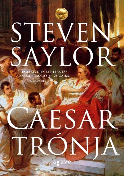 Steven Saylor - Caesar trónja (új példány)
