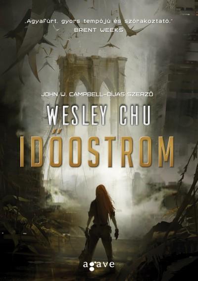 Wesley Chu - Időostrom (új példány)