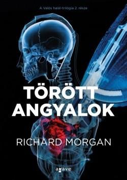 Richard Morgan-Törött angyalok (új példány)