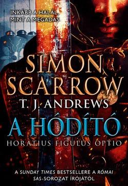 Simon Scarrow-A hódító (új példány)