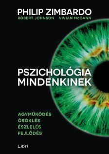 Philip Zimbardo-Pszichológia mindenkinek 1. (új példány)