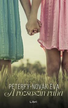 Péterfy-Novák Éva-A rózsaszín ruha (új példány)