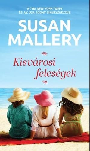 Susan Mallery - Kisvárosi ?feleségek