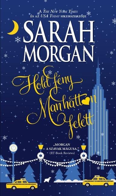 Sarah Morgan - Holdfény Manhattan felett (új példány)