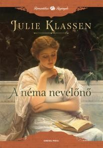 Julie Klassen-A néma nevelőnő (Új példány, megvásárolható, de nem kölcsönözhető!)