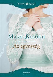 BALOGH MARY-Az egyezség (Új példány, megvásárolható, de nem kölcsönözhető!)