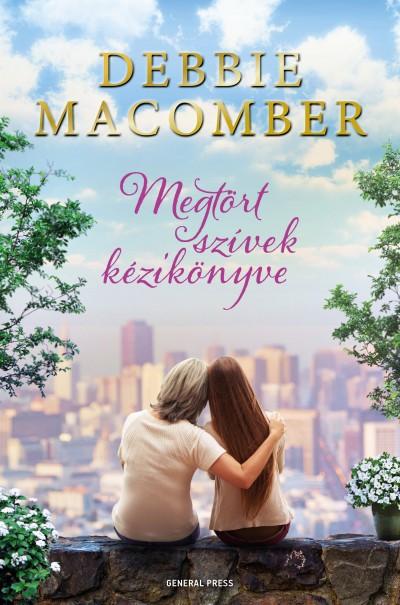 Debbie Macomber - Megtört szívek kézikönyve (új példány)