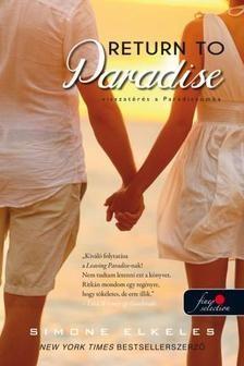 Simone Elkeles-Return To Paradise - Visszatérés a Paradicsomba (Előjegyezhető!)