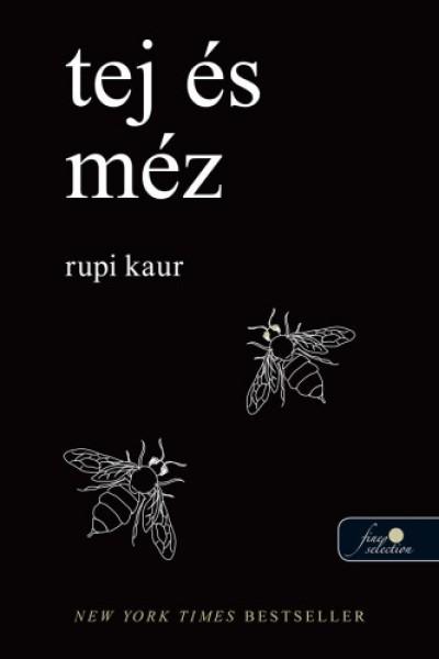 Rupi Kaur - Tej és méz (új példány)