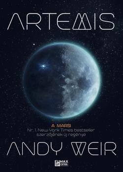 Andy Weir-Artemis (Új példány, megvásárolható, de nem kölcsönözhető!)