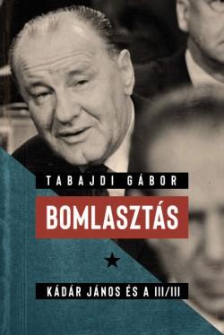 Tabajdi Gábor - Bomlasztás (új példány)