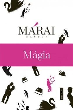 Márai Sándor-Mágia (új példány)