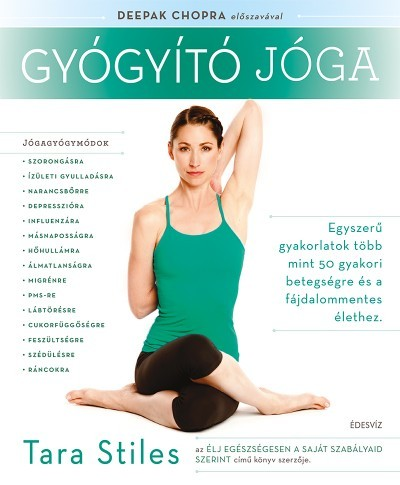 Tara Stiles - Gyógyító jóga (új példány)