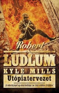 Robert Ludlum-Utópiatervezet (új példány)