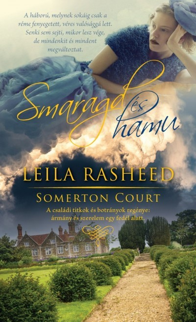 Leila Rasheed - Smaragd és hamu - Somerton Court 2. (Új példány, megvásárolható, de nem kölcsönözhető!)