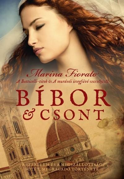 Marina Fiorato - Bíbor és csont (Új példány, megvásárolható, de nem kölcsönözhető!)