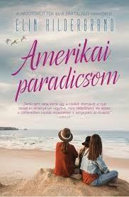 Elin Hilderbrant - Amerikai paradicsom (új példány)