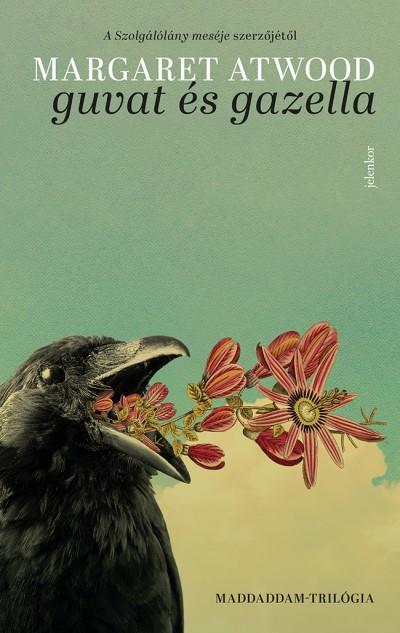 Margaret Atwood - Guvat és Gazella - MaddAddam-trilógia 1. (új példány)